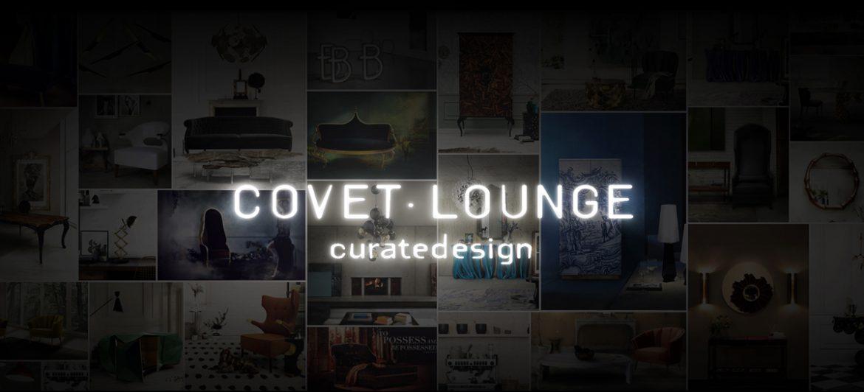 COVET LOUNGE: Creare relazioni nel mondo del design di lusso covet lounge