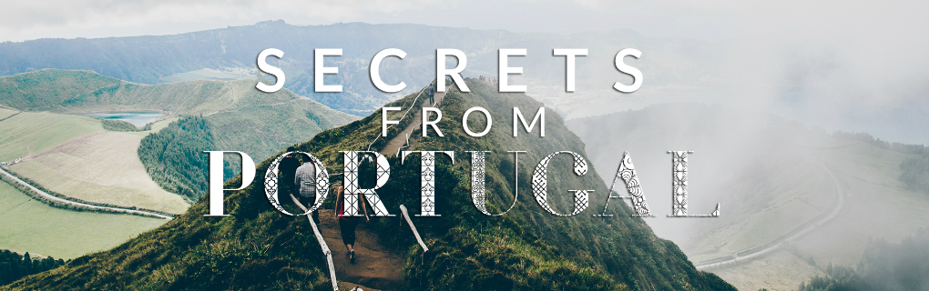 secrets from portugal SECRETS FROM PORTUGAL – la guida ai luoghi più esclusivi in Portogallo slide 01